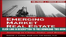 [PDF] Emerging Market Real Estate Investment: Investing in China, India, and Brazil Full Colection