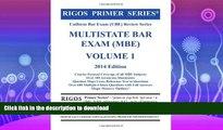 READ  Rigos Primer Series Uniform Bar Exam (UBE) Review Series Multistate Bar Exam (MBE) Volume 1