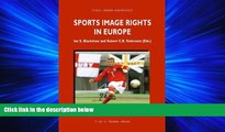GET PDF  Sports Image Rights in Europe (ASSER International Sports Law Series)