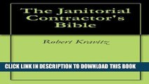 [PDF] The Janitorial Contractor s Bible (1) Popular Online