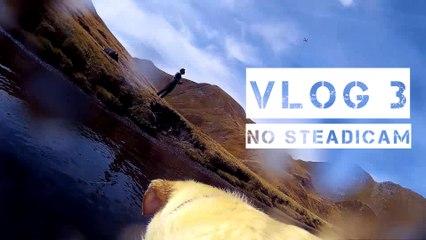 VLOG 3 - No steadicam