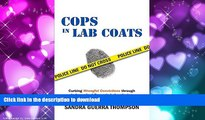 FAVORIT BOOK Cops in Lab Coats: Curbing Wrongful Convictions through Independent Forensic