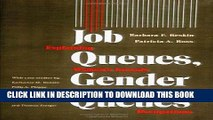 [PDF] Job Queues, Gender Queues: Explaining Women s Inroads into Male Occupations (Women In The
