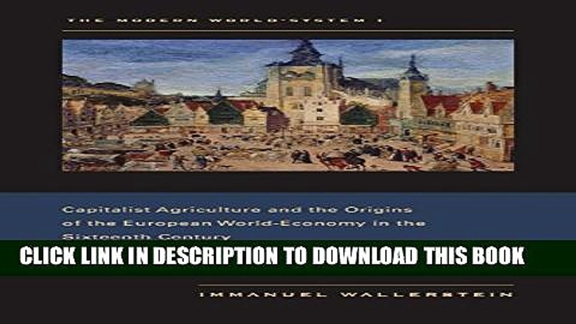 [PDF] The Modern World-System I: Capitalist Agriculture and the Origins of the European