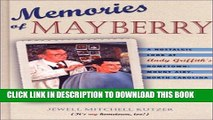 [PDF] Memories of Mayberry: A Nostalgic Look at Andy Griffiths Hometown, Mount Airy, North