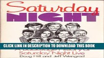 [PDF] Saturday Night  A Backstage History of Saturday Night Live Exclusive Online