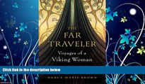 Choose Book The Far Traveler: Voyages of a Viking Woman