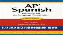 [PDF] AP Spanish: Preparing for the Language Examination, 3rd Edition, Student Edition Popular