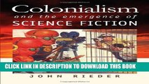New Book Colonialism and the Emergence of Science Fiction (Early Classics of Science Fiction)