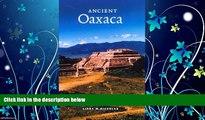 Enjoyed Read Ancient Oaxaca (Case Studies in Early Societies)