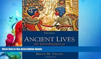 Popular Book Ancient Lives: An Introduction to Archaeology and Prehistory