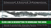 [PDF] Natural Hazard Mitigation: Recasting Disaster Policy And Planning Popular Online