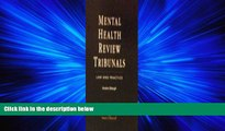 FAVORITE BOOK  The Law Relating to Mental Health Review Tribunal: Courts Nad Procedures (Eng) the