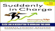 Collection Book Suddenly in Charge: Managing Up, Managing Down, Succeeding All Around