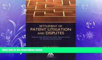 read here  Settlement of Patent Litigation and Disputes: Improving Decisions and Agreements to
