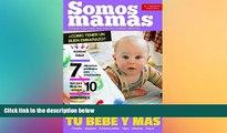 Must Have  Revista Somos Mamás (N°1 Año 1) Especial embarazadas: Embarazo, maternidad, bebés,