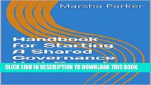 [PDF] Handbook for Starting A Shared Governance Unit Based Council (The Shared Governance