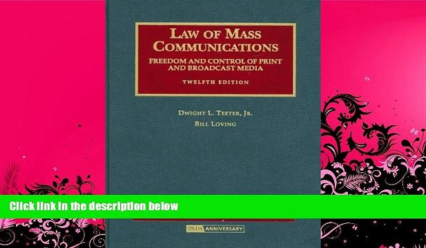 complete  Law of Mass Communications: Freedom and Control of Print and Broadcast Media