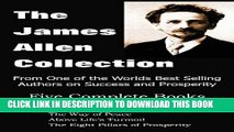 New Book The James Allen Collection: As a Man Thinketh, All These Things Added, the Way of Peace,