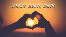 Best Arabic House Mix 2016