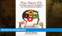 book online  The Next IQ: The Next Level of Intelligence for 21st Century Leaders
