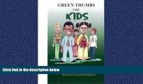 eBook Download Green Thumbs For Kids (Green Thumbs For Kids Autumn (Fall) Garden)