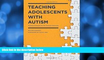 READ book  Teaching Adolescents with Autism: Practical Strategies for the Inclusive Classroom
