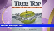 Enjoyed Read Tree Top: Creating a Fruit Revolution
