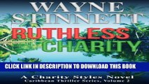 [PDF] Ruthless Charity: A Charity Styles Novel (Caribbean Thriller Series) (Volume 2) Popular Online