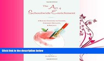 READ book  The Art of Schoolwide Enrichment: A Resource Guidebook for Teachers, Enrichment
