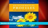 Big Deals  Developmental Profiles: Pre-Birth Through Adolescence  Best Seller Books Most Wanted