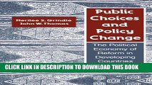 [PDF] Public Choices and Policy Change: The Political Economy of Reform in Developing Countries