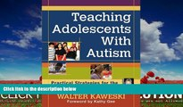 FREE PDF  Teaching Adolescents With Autism: Practical Strategies for the Inclusive Classroom