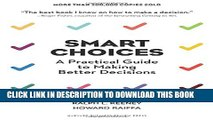 New Book Smart Choices: A Practical Guide to Making Better Decisions