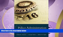 read here  Police Administration: Structures, Processes, and Behavior (9th Edition)