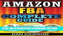 [PDF] Amazon FBA: Complete Guide: Make Money Online With Amazon FBA: The Fulfillment by Amazon
