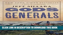 [PDF] Gods and Generals: A Novel of the Civil War (Civil War Trilogy) Full Colection