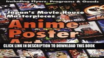 [PDF] Anime Poster Art: Japan s Movie House Masterpieces Popular Online