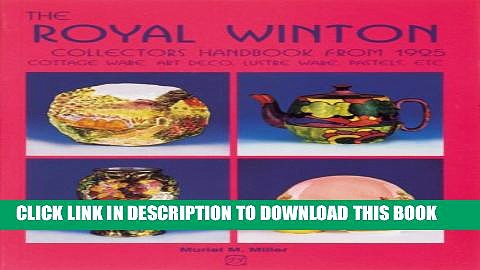 [PDF] Royal Winton Collectors Handbook from 1925: Cottage Ware, Art Deco, Lustre Ware, Pastels,