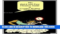 [PDF] The Quick and Easy Cheaters Guide to Creative Writing (The Quick and Easy Cheaters Guides
