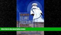 FULL ONLINE  The Myth of Islamic Tolerance: How Islamic Law Treats Non-Muslims