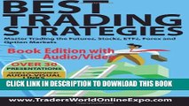 [PDF] Best Trading Strategies: Master Trading the Futures, Stocks, ETFs, Forex and Option Markets