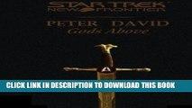 [Read PDF] Star Trek: New Frontier: Gods Above (Star Trek: The Next Generation) Download Online