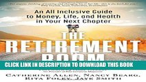 [PDF] The Retirement Boom: An All Inclusive Guide to Money, Life, and Health in Your Next Chapter