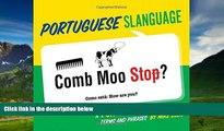 Big Deals  Portuguese Slanguage: A Fun Visual Guide to Portuguese Terms and Phrases (Portuguese