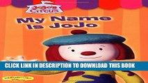 [PDF] Jojo s Circus: My Name is Jojo - Easy-to-Read #1 (JoJo s Circus (video)) Full Online