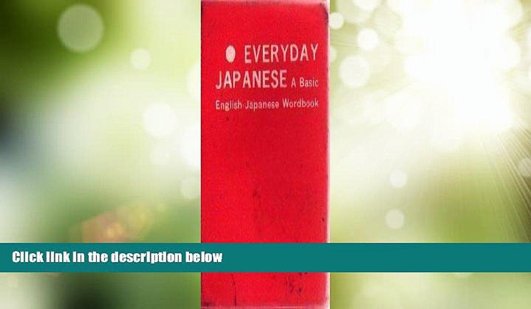 Must Have PDF  Everyday Japanese: A Basic English-Japanese Wordbook  Full Read Best Seller