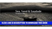 [PDF] Sea, Sand and Saudade: Second Episode (Portuguese Edition) Popular Online