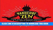 [PDF] Hardcore Zen: Punk Rock, Monster Movies and the Truth About Reality Full Colection