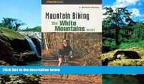 Big Deals  Mountain Biking the White Mountains, West (Regional Mountain Biking Series)  Best
